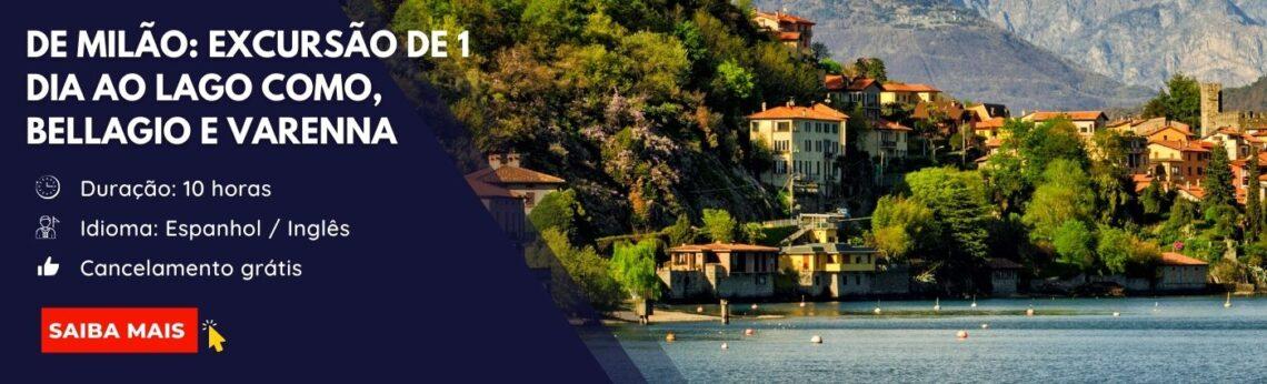 Excursão Lago de Como, Bellagio e Varenna